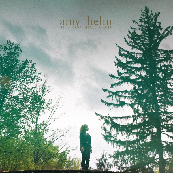 AmyHelm_ThisTooShallLight_COVER