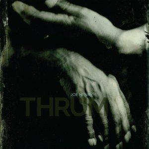 JoeHenry_THRUM_Cover